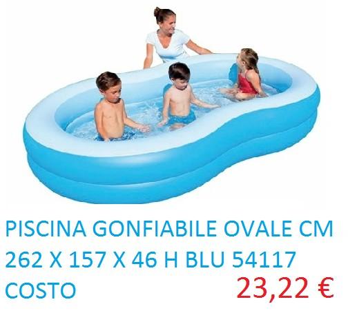 PISCINA GONFIABILE OVALE CM 262 X 157 X 46 H BLU 54117 COSTO 23.22 €